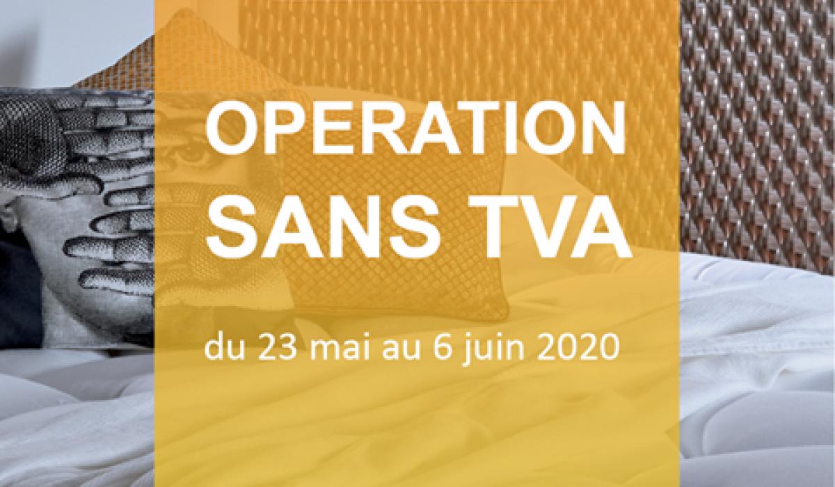 Opération sans TVA - Literie Prestige